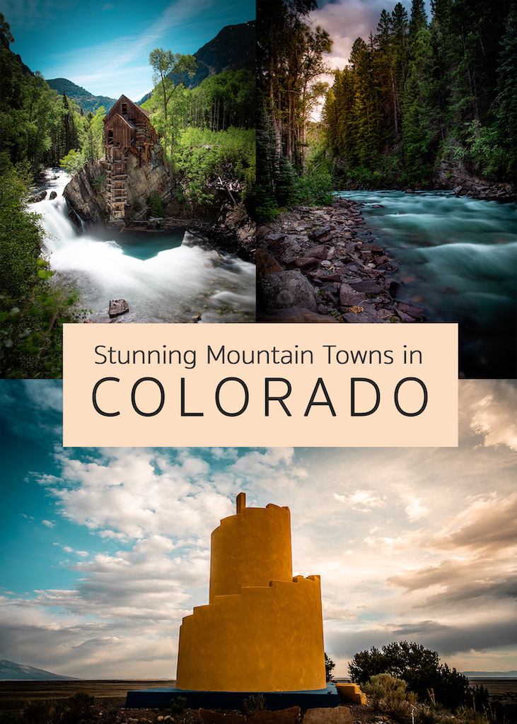 Stunning mountain towns in Colorado you should visit